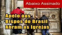 Brasil: angustiada súplica de los fieles a sus Pastores ¿Hasta cuando seguiremos sin sacramentos y sin asistencia espiritual?